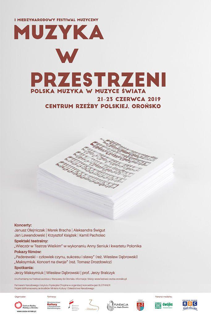 """I Festiwal Muzyczny """"Muzyka w przestrzeni. Polska muzyka w muzyce świata"""" w Orońsku"""